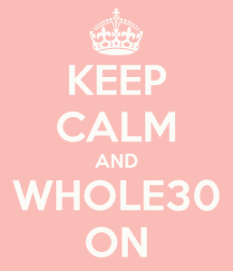 keep-calm-and-whole30-on-1